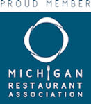 Proud Member of the Michigan Restaurant Association